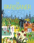 Couverture du livre « The parisianer 2050 » de Collectif aux éditions 10/18