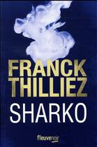 Couverture du livre « Sharko » de Franck Thilliez aux éditions Fleuve Noir