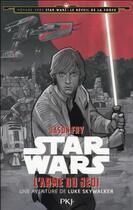 Couverture du livre « Voyage vers Star Wars : le réveil de la force t.2 ; l'arme du Jedi ; une aventure de Luke Skywalker » de Jason Fry aux éditions Pocket Jeunesse