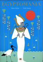 Couverture du livre « Egyptomania » de Carole Saturno et Emma Giuliani aux éditions Des Grandes Personnes