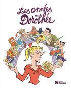 Couverture du livre « Les années Dorothée » de Jacques Pessis aux éditions Chronique