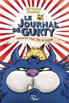 Couverture du livre « Le journal de Gurty ; vacances chez Tête de Fesses » de Bertrand Santini aux éditions Sarbacane