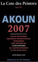 Couverture du livre « La cote des peintres (édition 2007) » de Jacques Akoun aux éditions Amateur