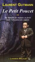 Couverture du livre « Le petit poucet » de Gutmann aux éditions Lansman
