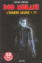 Couverture du livre « Bob Morane ; l'ombre jaune » de Henri Vernes aux éditions Ananke