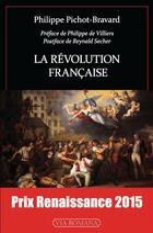 Couverture du livre « La Révolution française » de Philippe Pichot-Bravard aux éditions Via Romana