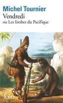 Couverture du livre « Vendredi ou les limbes du Pacifique » de Michel Tournier aux éditions Gallimard