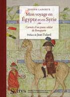 Couverture du livre « Mon voyage en Egypte et en Syrie » de Joseph Laporte aux éditions Puf