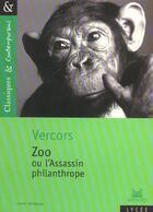 Couverture du livre « Zoo ou l'assassin philanthrope » de Vercors aux éditions Magnard