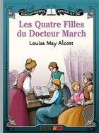 Couverture du livre « 4 filles du docteur march » de Alcott Louisa May / aux éditions Rouge Et Or