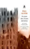 Couverture du livre « Au pays des choses dernières » de Paul Auster aux éditions Actes Sud