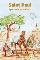 Couverture du livre « Saint Paul, apôtre de Jésus-Christ » de Gaston Courtois aux éditions Clovis