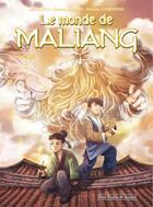 Couverture du livre « Le monde de Maliang T.3 ; le miroir » de Fabrizio Cosentino et Fuat Erkol et Christian Simon aux éditions Clair De Lune