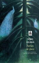 Couverture du livre « Parfum de glace » de Yoko Ogawa aux éditions Actes Sud