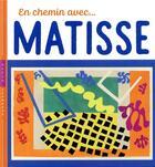 Couverture du livre « En chemin avec... Matisse » de Christian Demilly et Didier Barraud aux éditions Hazan