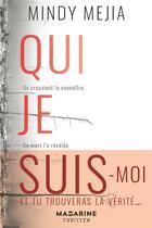 Couverture du livre « Qui je suis » de Mindy Mejia aux éditions Mazarine