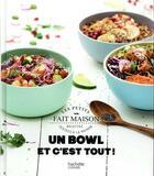 Couverture du livre « Un bowl et c'est tout ! » de Melanie Martin et Emmanuela Cino aux éditions Hachette Pratique