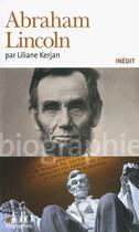 Couverture du livre « Abraham Lincoln » de Liliane Kerjan aux éditions Gallimard