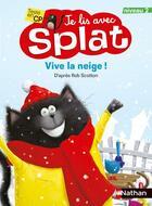 Couverture du livre « Vive la neige ! je lis avec Splat ; niveau 2 » de Rob Scotton aux éditions Nathan