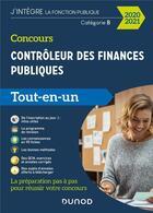 Couverture du livre « Concours contrôleur des finances publiques ; catégorie B ; tout-en-un (édition 2020/2021) » de Collectif aux éditions Dunod