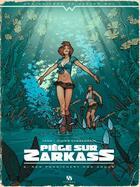 Couverture du livre « Piège sur Zarkass T.2 ; New Pondichery mon amour » de Yann et Didier Cassegrain aux éditions Ankama