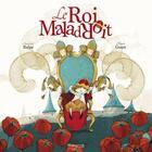 Couverture du livre « Le roi maladroit » de Anne-Gaelle Balpe et Mayalen Goust aux éditions Marmaille Et Compagnie