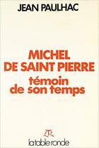 Couverture du livre « Michel de saint pierre » de Jean Paulhac aux éditions Table Ronde