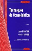 Couverture du livre « Techniques de consolidation (2e édition) » de Jean Montier et Olivier Grassi aux éditions Economica