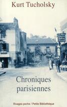 Couverture du livre « Chroniques parisiennes » de Kurt Tucholsky aux éditions Rivages