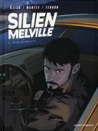 Couverture du livre « Silien Melville t.2 ; retour de manivelle » de Cyrille Ternon et Christian Mantey et Djian aux éditions Vents D'ouest
