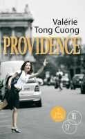 Couverture du livre « Providence » de Valerie Tong Cuong aux éditions A Vue D'oeil