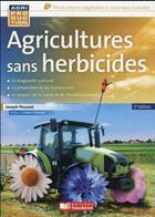 Couverture du livre « Agriculture sans herbicides » de Joseph Pousset aux éditions France Agricole