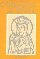Couverture du livre « Mon livre de prières » de Vaillot Abbe aux éditions Le Laurier