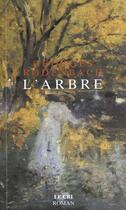 Couverture du livre « L'arbre » de Georges Rodenbach aux éditions Le Cri
