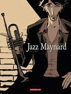Couverture du livre « Jazz Maynard T.1 ; home sweet home » de Roger et Raule aux éditions Dargaud