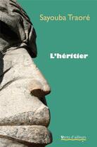 Couverture du livre « L'héritier » de Traore Sayouba aux éditions Vents D'ailleurs