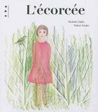 Couverture du livre « L'écorcée » de Nathalie Vallee aux éditions Points De Suspension