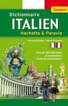Couverture du livre « Dictionnaire italien ; compact » de Collectif aux éditions Hachette Education