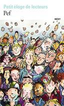 Couverture du livre « Petit éloge de lecteurs » de Pef aux éditions Gallimard