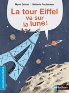 Couverture du livre « La tour Eiffel va sur la lune » de Mymi Doinet aux éditions Nathan