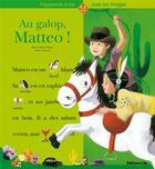 Couverture du livre « Au galop Matteo ! » de Collectif aux éditions Lito