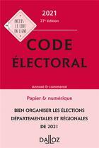 Couverture du livre « Code électoral, annoté et commenté (édition 2021) » de Christelle De Gaudemont et Jean-Pierre Camby aux éditions Dalloz