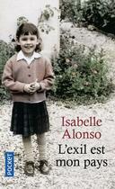 Couverture du livre « L'exil est mon pays » de Isabelle Alonso aux éditions Pocket