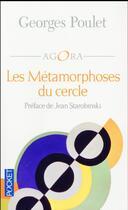 Couverture du livre « Les métamorphoses du cercle » de Georges Poulet aux éditions Pocket