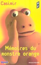 Couverture du livre « Memoires Du Monstre Orange » de Casimir aux éditions Nicolas Philippe