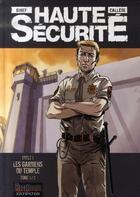 Couverture du livre « Haute sécurité ; cycle 1 ; les gardiens du temple t.1 » de Gihef et Callede aux éditions Dupuis
