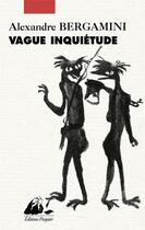 Couverture du livre « Vague inquiétude » de Alexandre Bergamini aux éditions Picquier
