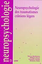 Couverture du livre « Neuropsychologie des traumatismes crâniens légers » de Thierry Meulemans et Philippe Azouvi et Francoise Coyette et Ghislaine Aubin aux éditions Solal