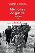 Couverture du livre « Mémoires de guerre t.2 ; 1941-1945 » de Winston Churchill aux éditions Tallandier