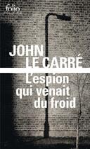 Couverture du livre « L'espion qui venait du froid » de John Le Carre aux éditions Gallimard